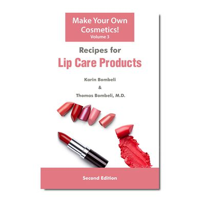 Recipes for Lip Care Products (Vol. 3)