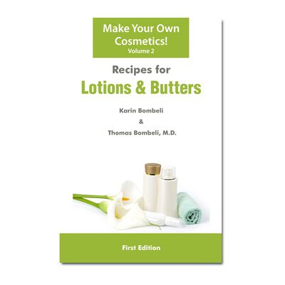 Recipes for Lotions & Butters (Vol. 2)